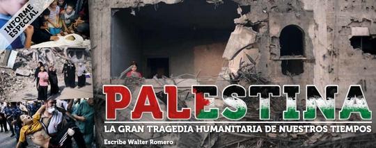 Palestina: La gran tragedia humanitaria de nuestros tiempos